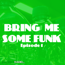 Bring Me Some Funk